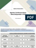 Agente cardiovascular- B bloqueador e Ieca