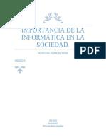 IMPORTANCIA DE LA  INFORMÁTICA EN LA SOCIEDAD