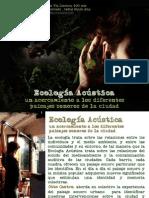 Ecología Acustica, Otto Castro en la Zona de entrenarte, 2011