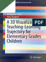 (SpringerBriefs in Education) J - A 3D Visualization Teaching-Lea