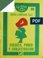 (Genealogía del Poder 26) Mario Díaz & James Donald & Ian Hunter & Jorge Larrosa & Julia Varela & Valerie Walkerdine - Escuela, poder y subjetivación-Ediciones La Piqueta (1995).pdf