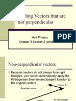 Addition of Non Perpendicular Vectors