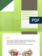 PATOLOGIA ARTICULATIEI TEMPORO-MANDIBULARE