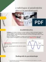 Aspecte radiologice al paradonțiului sănătos.pptx
