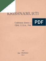 Krishnamurti Jiddu - Conférences données à Ojai USA 1944