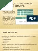 Norma ISO-IEC 14598 y tipos de Pruebas de Software