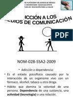 Expo 4. Adicciones a los medios_Medios de Comunicación