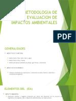 METODOLOGIA DE EVALUACION DE IMPACTOS AMBIENTALES