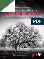 A trapaça científica na sociedade de risco - uma reflexão jus filosófica sobre o aumento da complexidade das relações e a (in)cognição científica nos procedimentos ambientais
