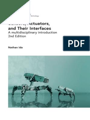 Sensors Actuators And Their Interfaces Nathan Ida Iet 2nd Edition 2020 Senses Sensor