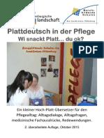 Pflege - Plattdeutsch