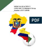 COMERCIALIZACIÓN Y DISTRIBUCIÓN DE UN PRODUCTO EN ECUADOR ORIGINAL1