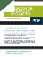 EVALUACIÓN DEL DESARROLLO PSICOMOTOR.pptx