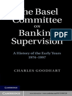 Charles Goodhart - The Basel Committee on Banking Supervision_ A History of the Early Years 1974-1997 (2011, Cambridge University Press) - libgen.lc.pdf
