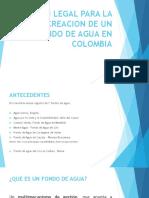 Marco Legal para la creación de fondo de agua en Colombia