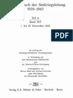 Kriegstagebuch Der Seekriegsleitung 1939 - 1945. - Teil a ; Band 391. 1. Bis 15. November 1942