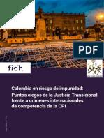 Fidh-Cajar_informe_colombia_en_riesgo_de_impunidad- Puntos ciegos frente a delitos de competencia de la CPI.pdf