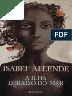A-Ilha-debaixo-do-Mar-Isabel-Allende