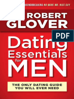 Dating Essentials for Men The Only Dating Guide You Will Ever Need by Dr. Robert Glover (z-lib.org).epub