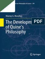The Development of Quines Philosophy