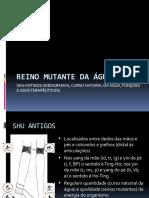 REINO MUTANTE DA ÁGUA shu antigos COMPLETO