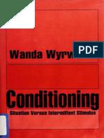 Conditioning  situation versus intermittent stimulus