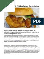 Receta casera de Chicken Burger Bacon Crispy