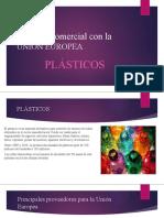 Acuerdo comercial con la UNIÓN EUROPEA PLASTICOS.pptx