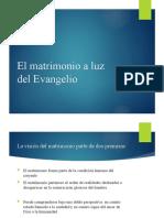 El matrimonio a luz del Evangelio