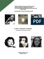 CLARICE _ FERNANDO _ FRANCINE_ Amizades de Entrevidas Críticas