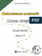 Alfabetizarea emotionala. Mallul emotiilor - Caietul elevului - Clasele 3-4 - Florentina Stoian Cristescu