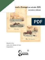 Brasil e Portugal No Século XIX – Encontros Culturais - Eduardo Da Cruz e Andreia de Castro - Catedra Garrett 2019