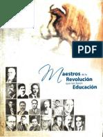 MAESTROS DE LA REVOLUCION QUE NOS DIERON EDUCACION.pdf
