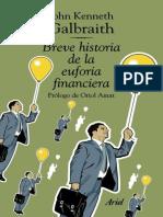 Breve historia de la euforia financiera - John Kenneth Galbraith.epub