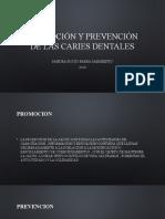 ESTRATEGIAS DE PROMOCIÓN Y PREVENCIÓN DE LA CARIES DENTAL (1).pptx