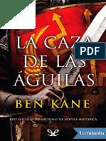 La caza de las Aguilas - Ben Kane