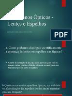 Fenômenos Ópticos - Lentes e Espelhos - Eduardo.pptx