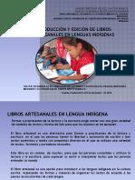 2 LECTURA Y ESCRITURA  EN LENGUAS INDÍGENAS LOS LIBROS ARTESANALES