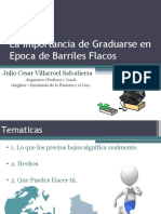 La Importancia de Graduarse en Epoca de Barriles