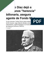 Porfirio Díaz dejó a mexicanos herencia billonaria