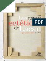 Las tres estéticas de Lacan. Psicoanálisis y arte. Massimo Recaltati.pdf