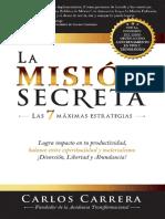 La Misión Secreta  Las 7 MAXIMAS ESTRATEGIAS Logra impacto en tu productividad, balance entre espiritualidad y materialismo- Carlos Carrera