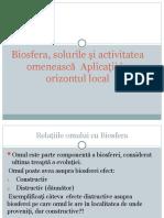 BIOSFERA, SOLURILE SI ACTIVITATEA OMENEASCA. ACTIVITATI PRACTICE IN ORIZONTUL LOCAL