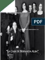 Cabe decir que La casa de Bernarda Alba de Federico García Lorca está íntimamente ligada a su contexto histórico y social