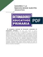 LOS DETONADORES Y LA TRANSFORMACION DESDE NUESTRA PRACTICA EDUCATIVA