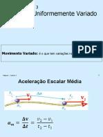 Física 1 - Cap. 3 - Movimento Uniformemente Variado.ppt