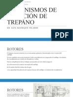 MECANISMOS DE ROTACIÓN DE TRÉPANO.pptx