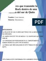 Los valores que transmite la música Rock dentro de una familia del sur de Quito.ppt