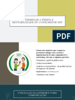 Determinar o perfil e rentabilidade do consumidor NET