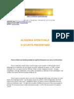 Alchimia Spirituala - O Scurta Prezentare